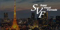SVF(Super Visual Formade)